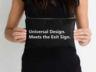 Universal Design Meets the Exit Sign 6 Fundraising Merchandise