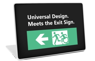 Universal Design Meets the Exit Sign 63 Fundraising Merchandise