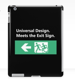 Universal Design Meets the Exit Sign 65 Fundraising Merchandise