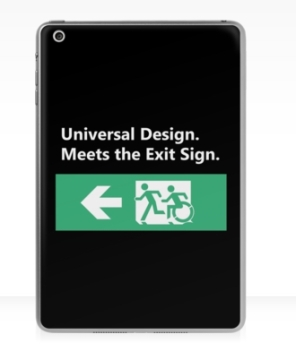 Universal Design Meets the Exit Sign 67 Fundraising Merchandise