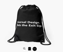 Universal Design Meets the Exit Sign 7 Fundraising Merchandise