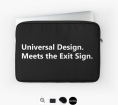 Universal Design Meets the Exit Sign 8 Fundraising Merchandise