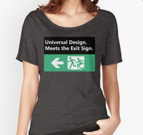 Universal Design Meets the Exit Sign 96 Fundraising Merchandise