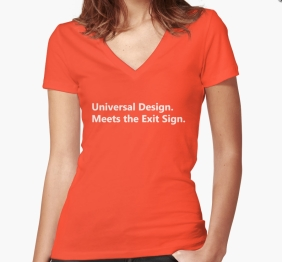 Universal Design Meets the Exit Sign 98 Fundraising Merchandise